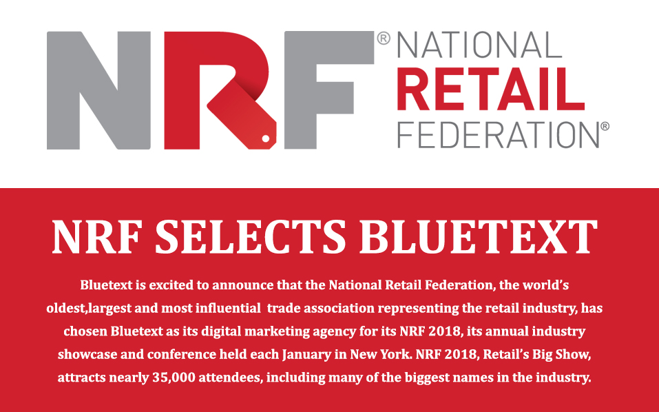 NRF Selects Bluetext as Digital Marketing Agency for NRF 2018, Retail's Big Show