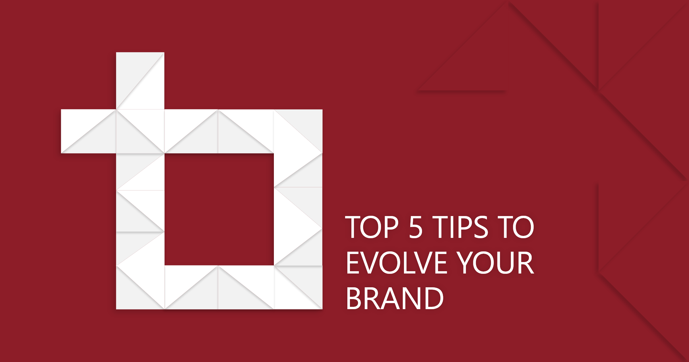 A Brand Evolution, Not A Revolution: Top 5 Tips to Evolve your Brand