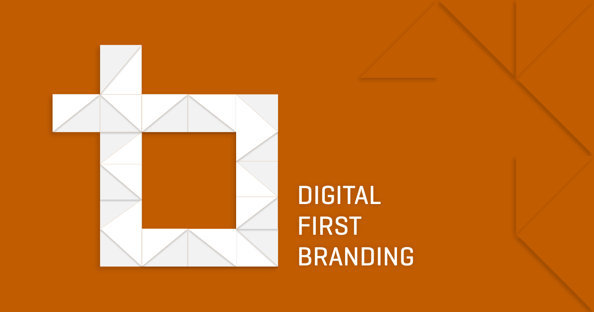 Top Branding Agencies Recommend a Digital-First Approach