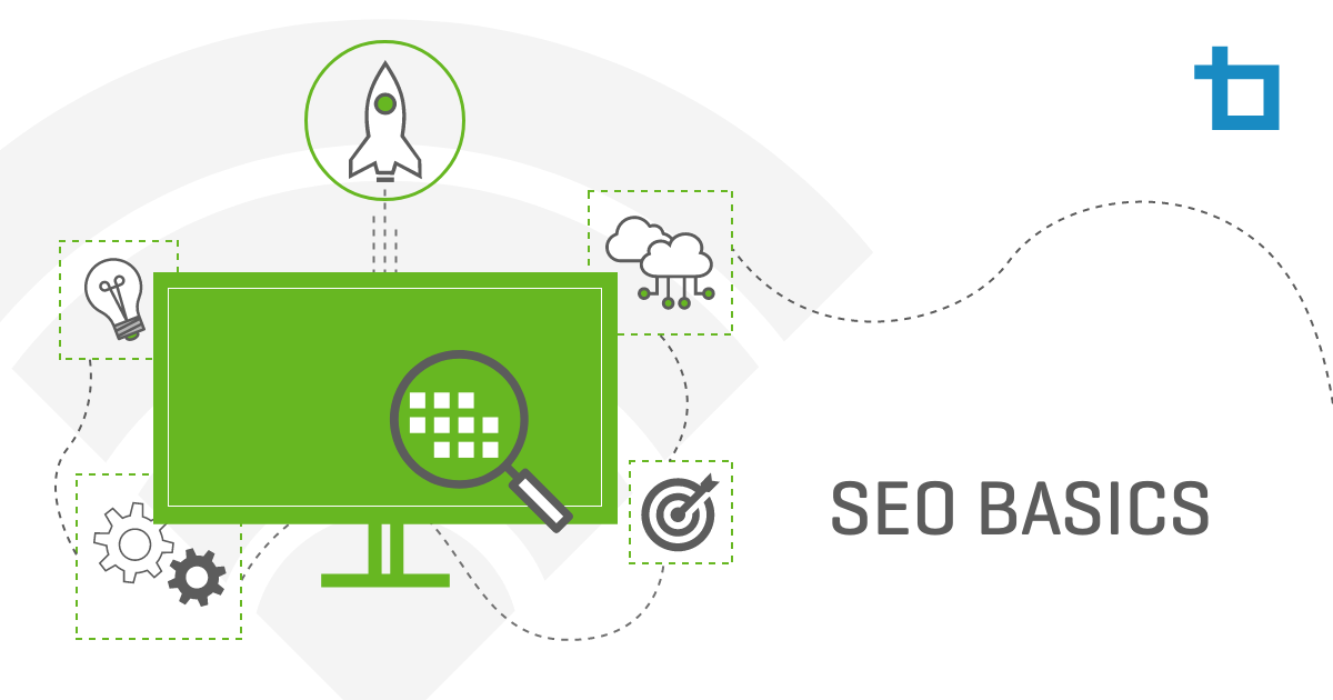 Search Engine Optimization 101: What You Need to Know About SEO