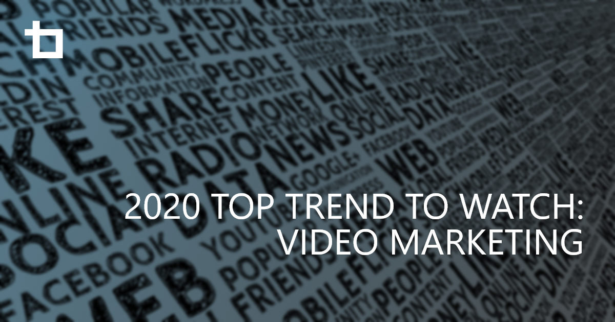 Top Trend to Watch in 2020: Video Advertising