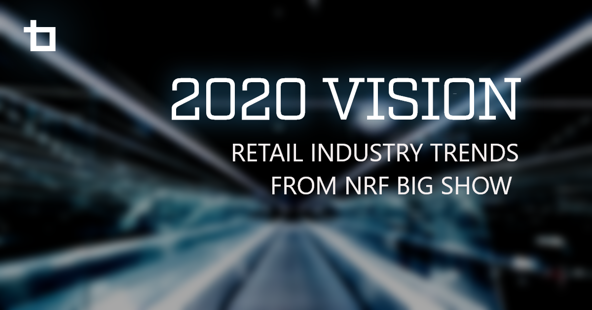 2020 Vision: National Retail Federation Insights
