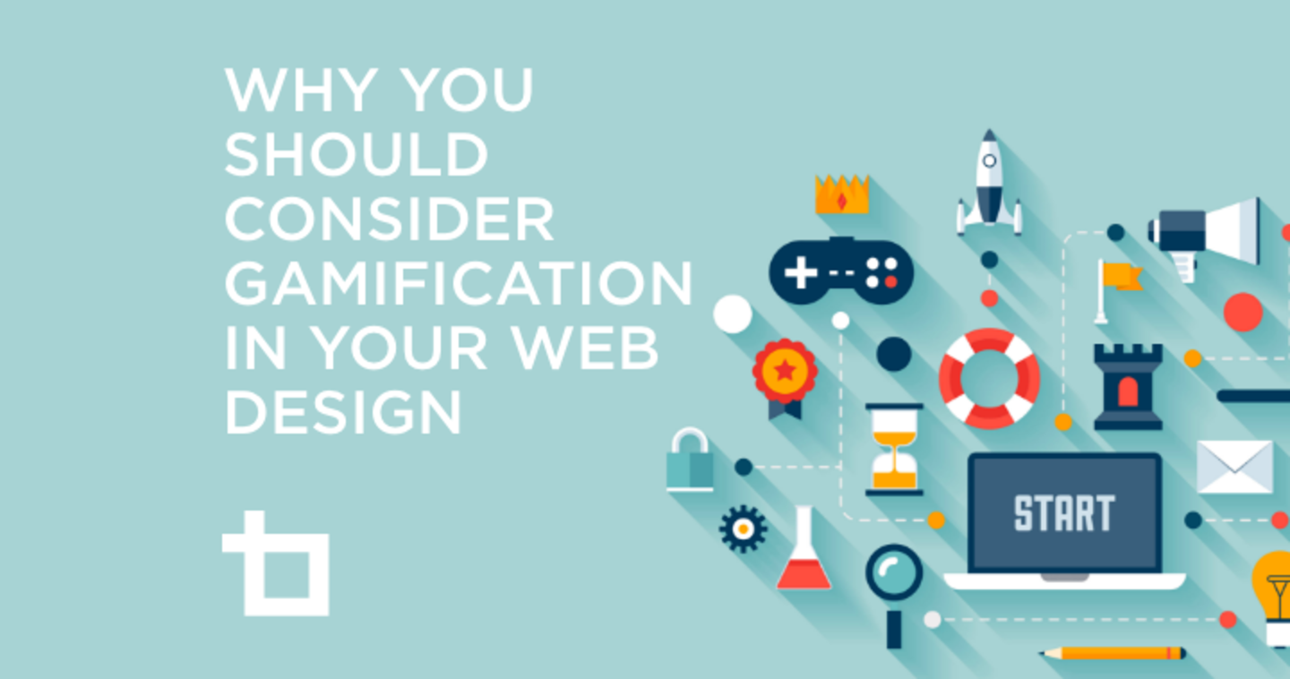 Why You Should Consider Gamification In Your Web Design