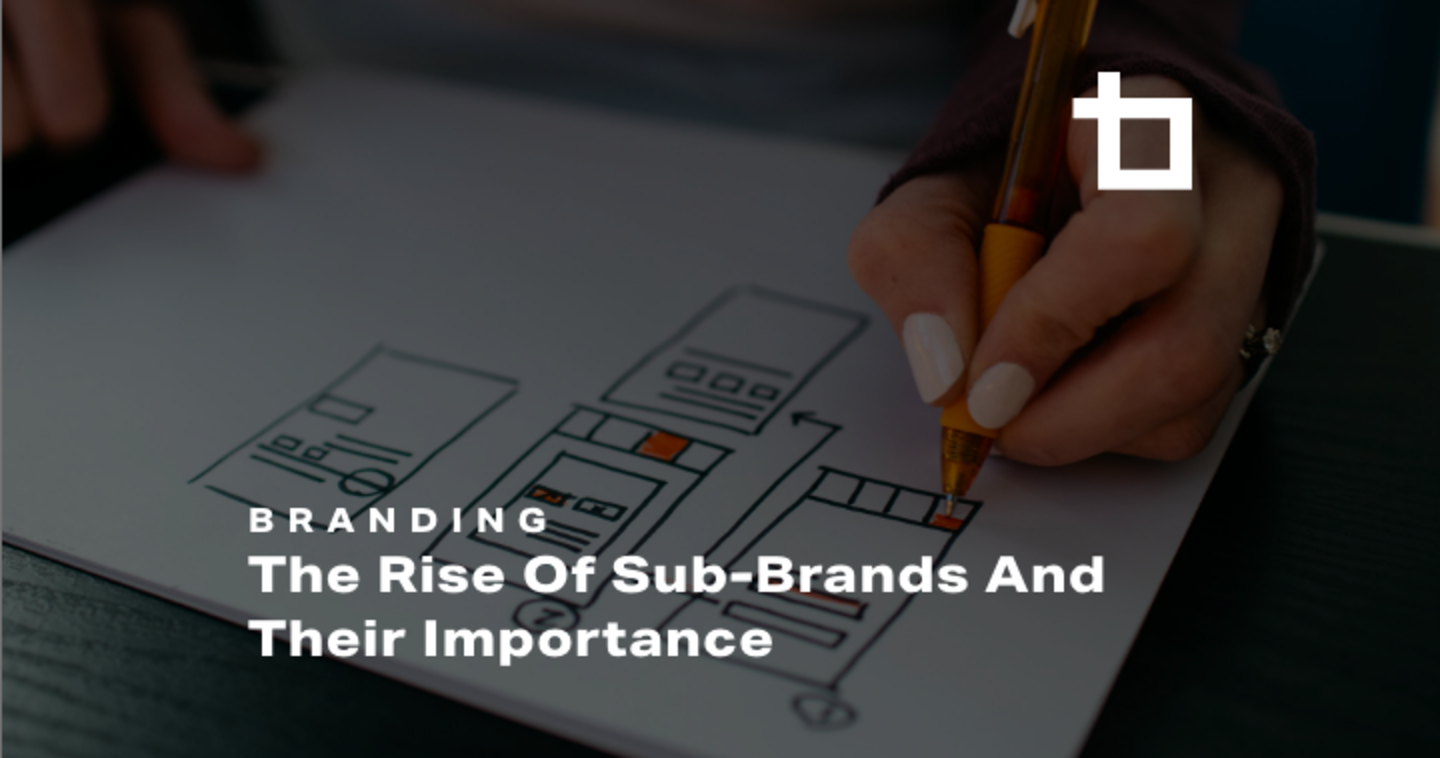 The Rise of Sub-Brands and Their Importance