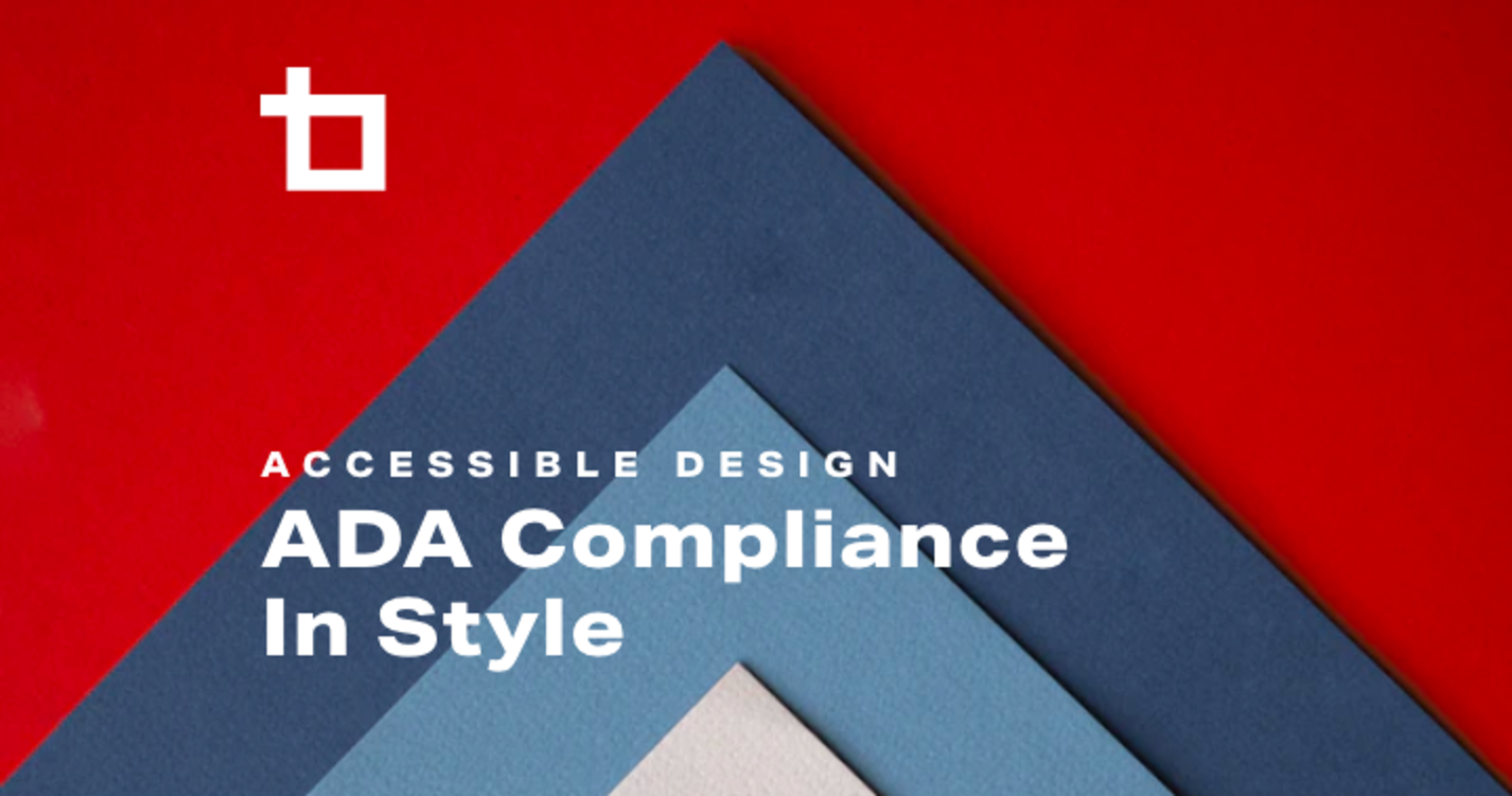 Accessible Design – ADA Compliance In Style