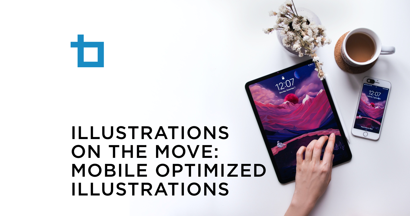 Illustrations on the Move: Mobile Optimized Illustrations