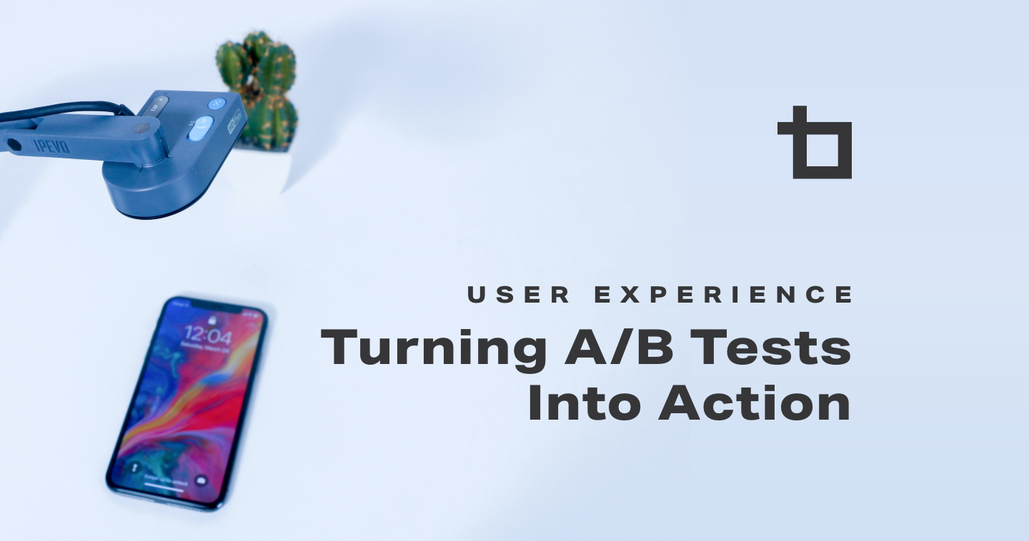 Turning A/B Tests Into Action