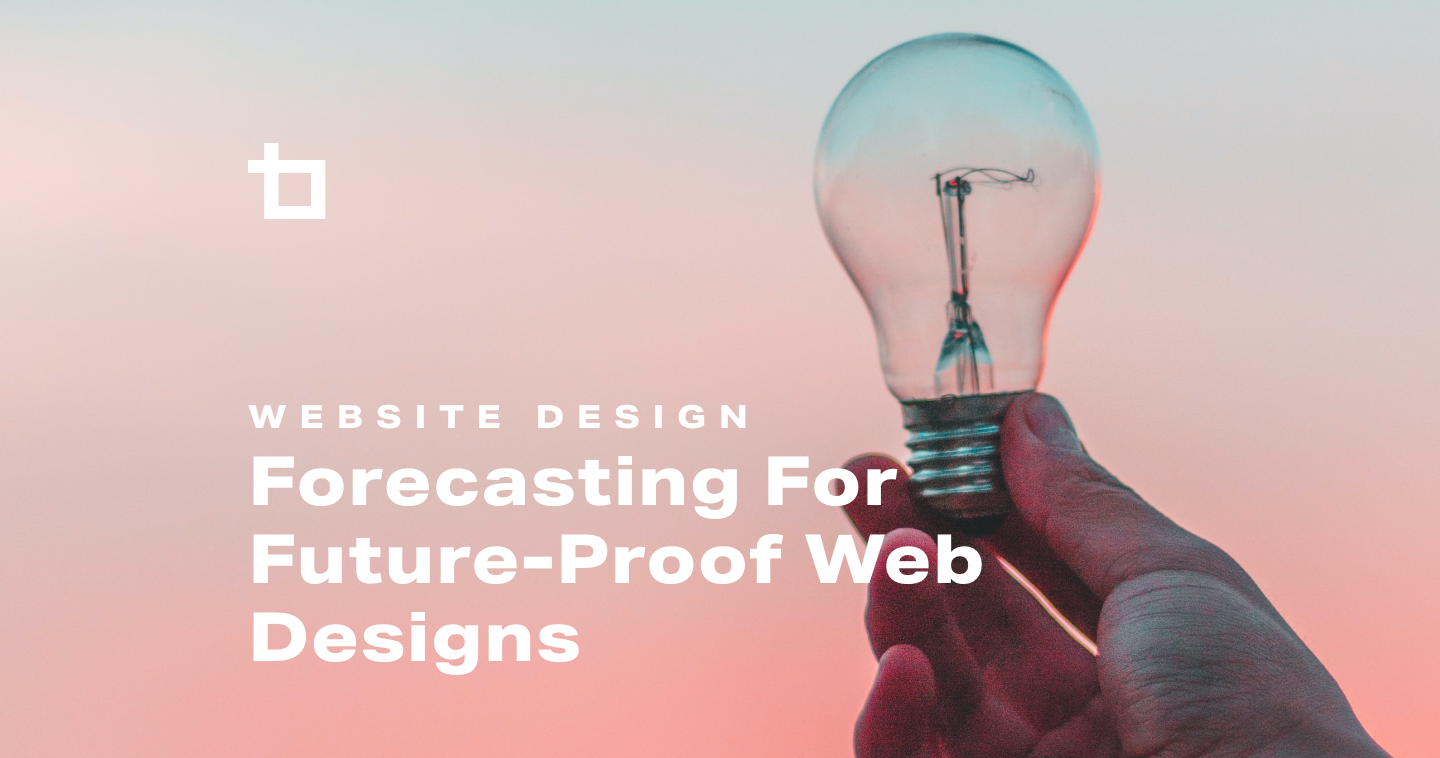 Forecasting for Future-Proof Web Design