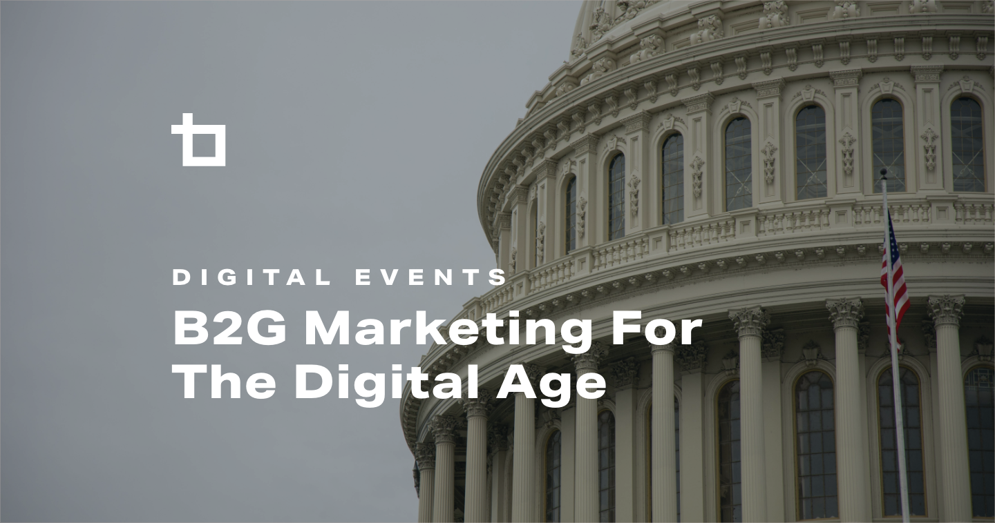 B2G Content Marketing for the Digital Age