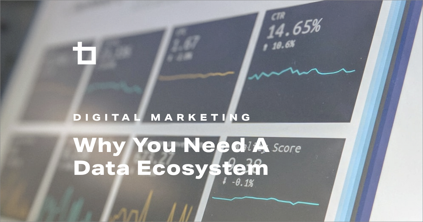 Why You Need A Data Ecosystem