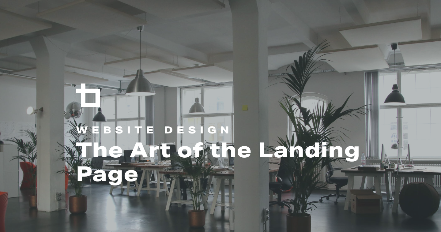 The Art of the Landing Page